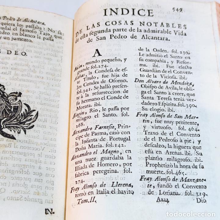 Libros antiguos: Vida admirable del Phenix Seraphico, y redivivo Francisco, San Pedro de Alcántara. 2 Tomos. 1765. - Foto 12 - 242476225