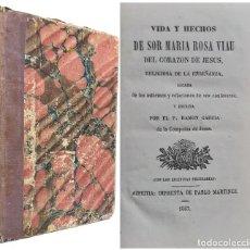 Libri antichi: 1867 - RARO LIBRO IMPRESO EN AZPEITIA (GUIPÚZCOA) - VIDA Y HECHOS DE SOR MARÍA ROSA VIAU - EUSKADI. Lote 243190190