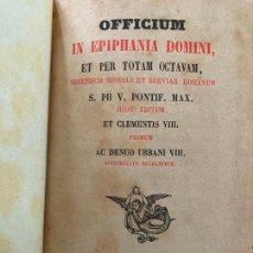 Livres anciens: OFFICIUM IN EPIPHANIA ET PER TOTAM OCTAVAM - 1880. Lote 243348375