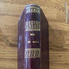 Livres anciens: MES DE MAYO CONSAGRADO A MARIA - J.M. QUADRADO - 1863. Lote 243528835
