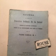 Libros antiguos: NOVENA EN HONOR DE NUESTRA SEÑORA DE LA SALUD SEGUIDA DE NOTICIAS HISTORICAS ACERCA DE LA ARCHICOFRD. Lote 243635860