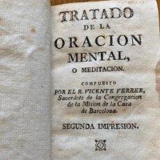 Livres anciens: TRATADO DE LA ORACION MENTAL O MEDITACION - VICENTE FERRER - SIN FECHAR. Lote 243971495