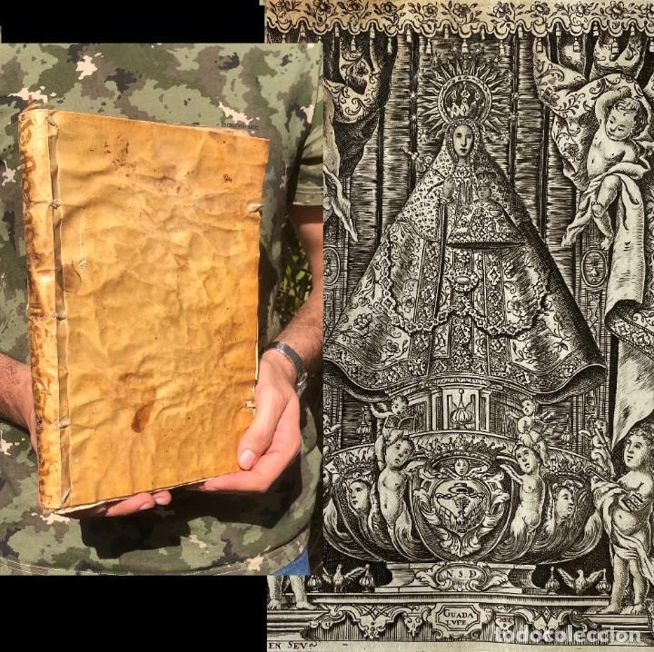 1743 - HISTORIA DE NUESTRA SEÑORA DE GUADALUPE - EXTREMADURA - GRABADO - MEXICO - CACERES (Libros Antiguos, Raros y Curiosos - Religión)