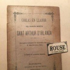 Libros antiguos: NOVENA - COBLAS EN LLAHOR DEL GLORIOS MARTYR SANT ARTHUR D'IRLANDA MDCCCLXXXIII DEDICADAS AL ENTUSIA. Lote 244400920