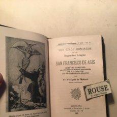 Libros antiguos: NOVENA - LOS CINCO DOMINGOS DE LAS SAGRADAS LLAGAS DE SAN FRANCISCO DE ASIS POR FR. PELEGRIN DE MATA. Lote 244577930