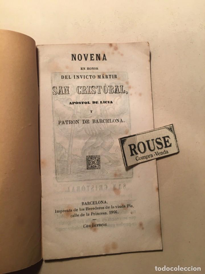 NOVENA EN HONOR DEL INVICTO MÁRTIR SAN CRISTOBAL APOSTOL DE LICIA Y PATRON DE BARCELONA 1866 BARCELO (Libros Antiguos, Raros y Curiosos - Religión)