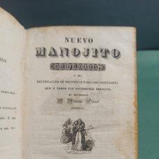 Libros antiguos: NUEVO MANOJITO DE FLORES Ó SEA RECOPILACIÓN DE DOCTRINAS PARA LOS CONFESORES 1847. Lote 244877490