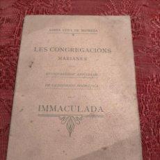 Libros antiguos: SANTA COVA DE MANRESA LES CONGREGACIONS MARIANES EN ANIVERSARI DEFINICIO DOGMATICA IMMACULADA 1905. Lote 244916705