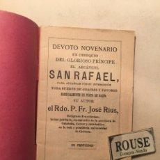 Libros antiguos: NOVENA - DEVOTO NOVENARIO EN OBSEQUIO DEL GLORIOSISIMO PRINCIPE EL ARCANGEL SAN RAFAEL 1913 POR RDO.. Lote 245005300