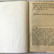 Libros antiguos: NOS DON VICTOR DAMIAN SAEZ SANCHEZ MAYOR, POR LA GRACIA DE DIOS Y DE LA SANTA SEDE APOSTOLICA.... Lote 245010200