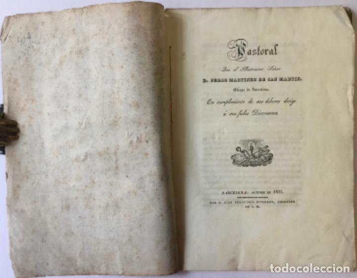 PASTORAL QUE EL ILLUSTRISIMO SEÑOR D. PEDRO MARTINEZ DE SAN MARTIN, OBISPO DE BARCELONA EN... (Libros Antiguos, Raros y Curiosos - Religión)