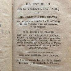 Livres anciens: EL ESPIRITU DE S. VICENTE DE PAUL O MODELO DE CONDUCTA - ANDRES JOSEF ANSART - 1801. Lote 245171325