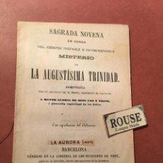 Libros antiguos: SAGRADA NOVENA EN HONRA DEL SIEMPRE INEFABLE É INCOMPRENSIBLE MISTERIO DE LA AGUSTINA TRINIDAD 1878. Lote 245622890