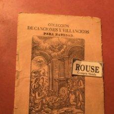 Libros antiguos: COLECCION CANCIONES Y VILLANCICOS PARA NAVIDAD 1889 SE VENDE EN CASA LOS SUCESORES DE A. BOSCH C.. Lote 245635020