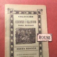 Libros antiguos: MANRESA - COLECCION CANCIONES Y VILLANCICOS PARA NAVIDAD 1912 SOCIEDAD EDITORIAL MANRESANA C. BRUCH. Lote 245636690