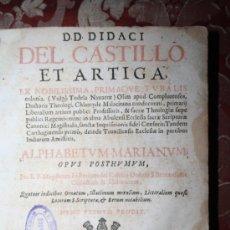 Libros antiguos: ALPHABETUM MARIANUM. DIDACI DEL CASTILLO ET ARTIGA. LION. FRANCIA. 1669.. Lote 245762220