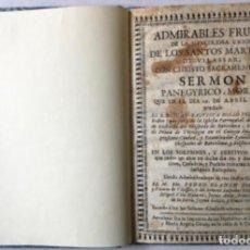 Libros antiguos: ADMIRABLES FRUTOS DE LA MYSTERIOSA UNION DE LOS SANTOS MARTYRES DE VILASSAR, CON CHRISTO.... Lote 245782070