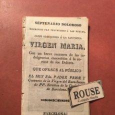 Libros antiguos: NOVENA - SEPTENARIO DOLOROSO EGERCICIO TAN PROVECHOSO Á LA SANTISIMA VIRGEN MARIA - QUE OFRECE AL PU. Lote 245882400