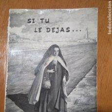 Libros antiguos: SI TU LE DEJAS... VIDA DE LA MADRE MARAVILLAS DE JESÚS, CARMELITAS DESCALZAS, 1976. Lote 246138935