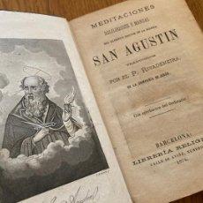 Libros antiguos: MEDITACIONES , SOLILOQUIOS Y MANUAL - SAN AGUSTIN - 1874. Lote 246434895