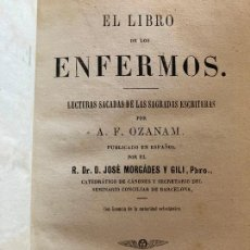 Libros antiguos: EL LIBRO DE LOS ENFERMOS - A.F. OZANAM - 1862. Lote 246435865