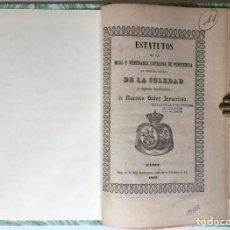 Libros antiguos: ESTATUTOS DE LA REAL Y VENERABLE COFRADÍA DE PENITENCIA DE NUESTRA SEÑORA DE LA SOLEDAD Y SANTO.... Lote 246441195
