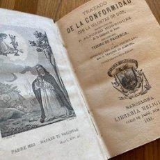 Libros antiguos: TRATADO DE LA CONFORMIDAD CON LA VOLUNTAD DE DIOS - ALFONSO RODRIGUEZ - 1881. Lote 246841575