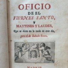 Libros antiguos: OFICIO DE EL VIERNES SANTO Y MAYTINES Y LAUDES, 1769, RARO.. Lote 247331015