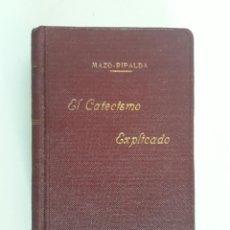 Libri antichi: EL CATECISMO DE LA DOCTRINA CRISTIANA EXPLICADO. GARCÍA MAZO-RIPALDA. 1934. Lote 248560455