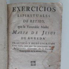 Libros antiguos: EXERCICIOS ESPIRITUALES, DE RETIRO, QUE LA VENERABLE MADRE MARÍA DE JESUS DE AGREDA PRACTICÓ.. 1769. Lote 248719720