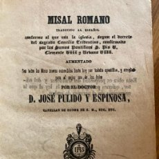 Libros antiguos: MISAL ROMANO - JOSE PULIDO Y ESPINOSA - CIRCA 1850. Lote 251416775
