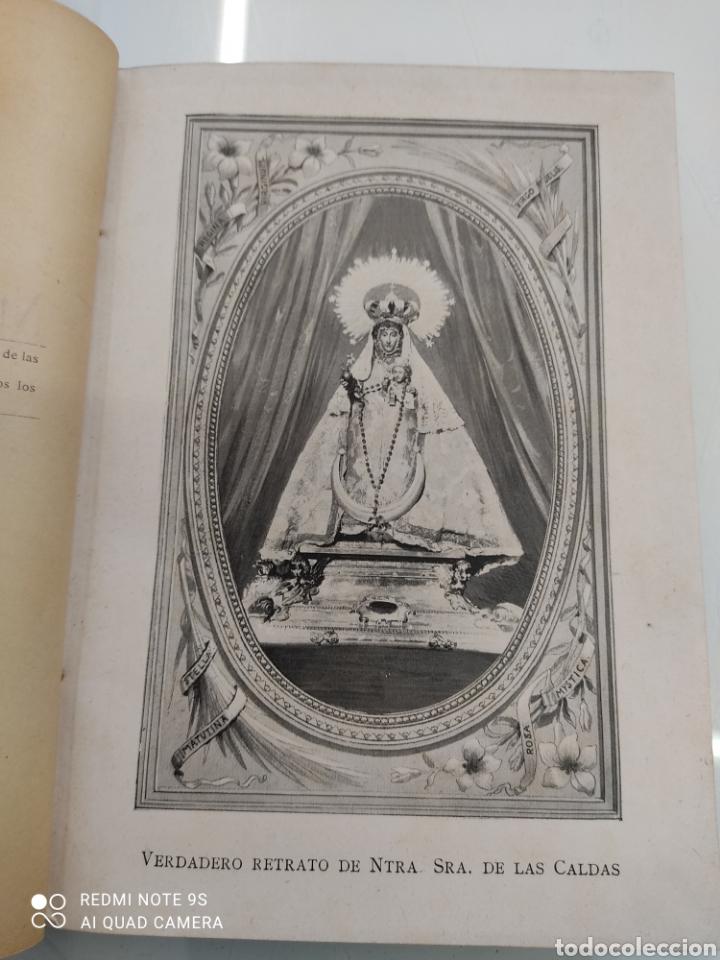Libros antiguos: HISTORIA DE NUESTRA SEÑORA DE LAS CALDAS Y SU CONVENTO 1900 ILUSTRACIONES DE RICARDO DE VALERO - Foto 6 - 251959530
