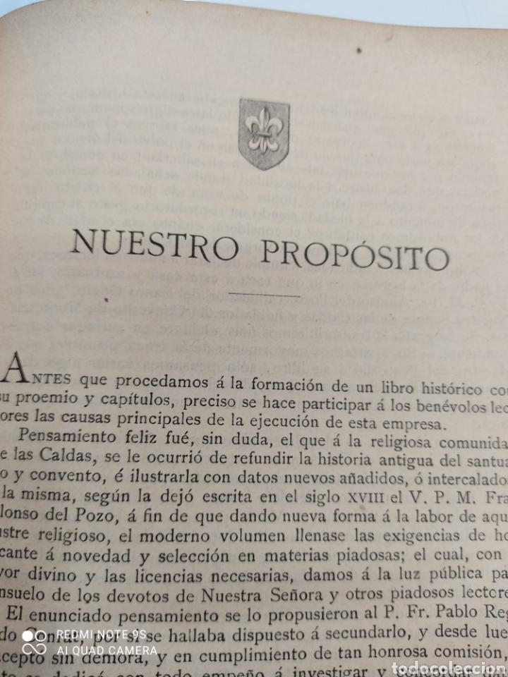 Libros antiguos: HISTORIA DE NUESTRA SEÑORA DE LAS CALDAS Y SU CONVENTO 1900 ILUSTRACIONES DE RICARDO DE VALERO - Foto 8 - 251959530