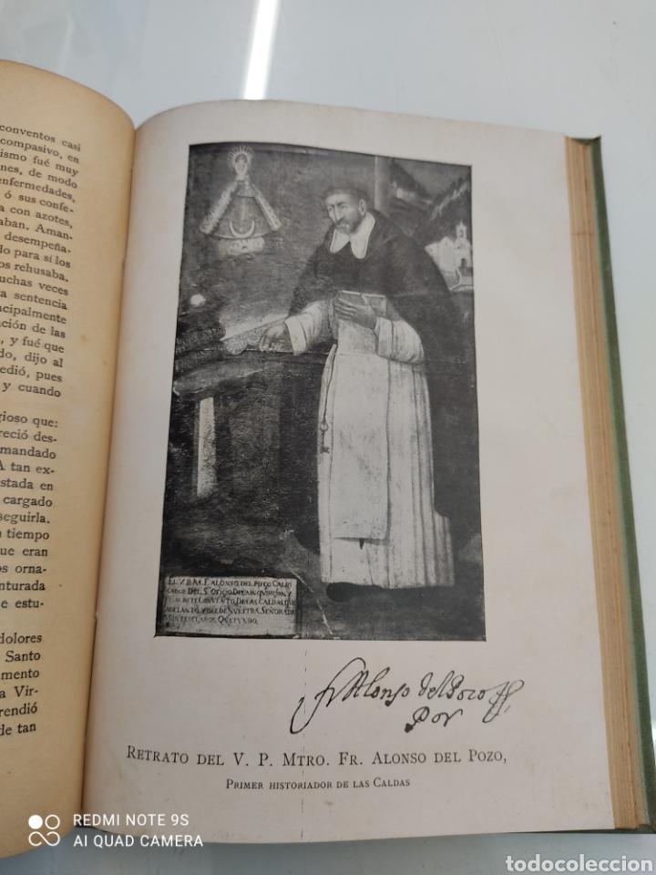 Libros antiguos: HISTORIA DE NUESTRA SEÑORA DE LAS CALDAS Y SU CONVENTO 1900 ILUSTRACIONES DE RICARDO DE VALERO - Foto 12 - 251959530