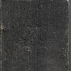 Libros antiguos: ANTIGUO LIBRO VISITAS AL SANTISIMO SACRAMENTO, MARIA SANTISIMA ,SAN JOSE DE 1907. Lote 252030040