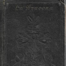 Libros antiguos: ANTIGUO DEVOCIONARIO LA AZUCENA PARA USO DE LAS HIJAS DE LA INMACULADA DE 1939. Lote 252032380