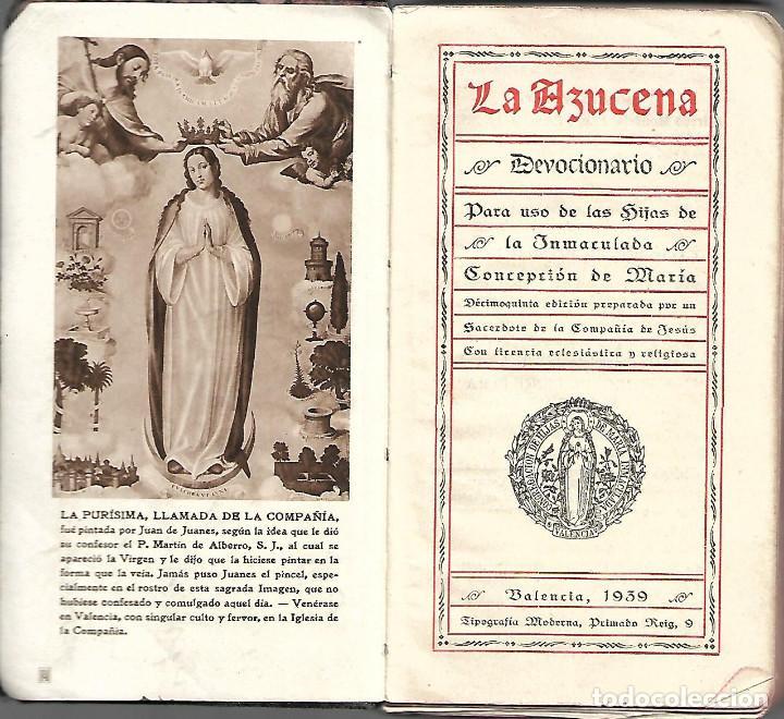 Libros antiguos: ANTIGUO DEVOCIONARIO LA AZUCENA PARA USO DE LAS HIJAS DE LA INMACULADA DE 1939 - Foto 2 - 252032380