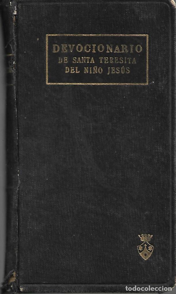 ANTIGUO DEVOCIONARIO DE SANTA TERESITA DEL NIÑO JESUS DE 1925 (Libros Antiguos, Raros y Curiosos - Religión)