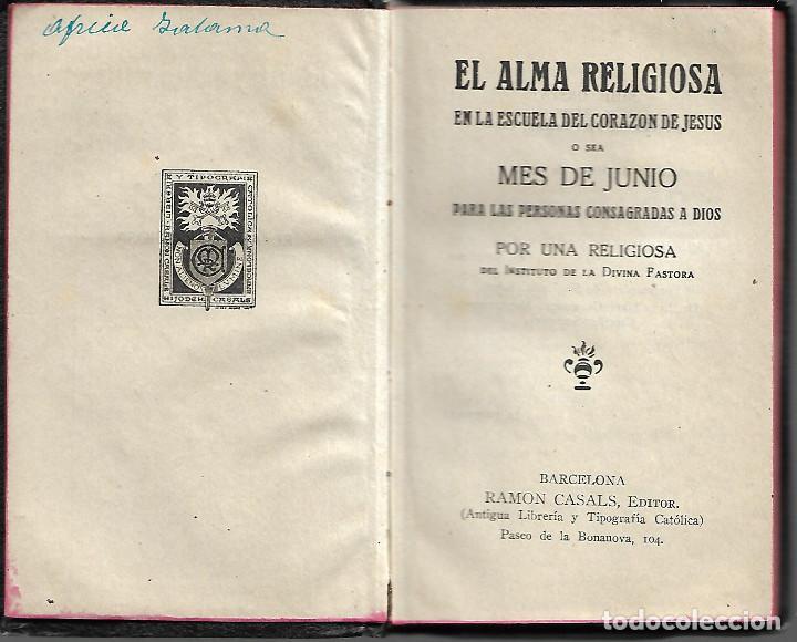 Libros antiguos: ANTIGUO LIBRO EL ALMA RELIGIOSA DE 1942 - Foto 2 - 252036350