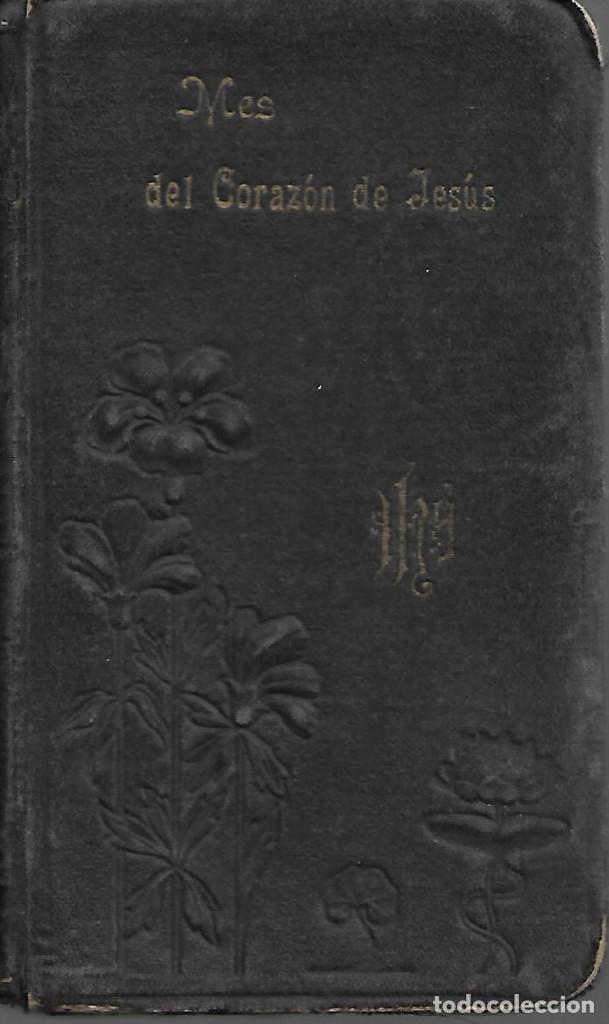 ANTIGUO JOYAS DEL CRISTIANO MES DEL CORAZON DE JESUS (Libros Antiguos, Raros y Curiosos - Religión)