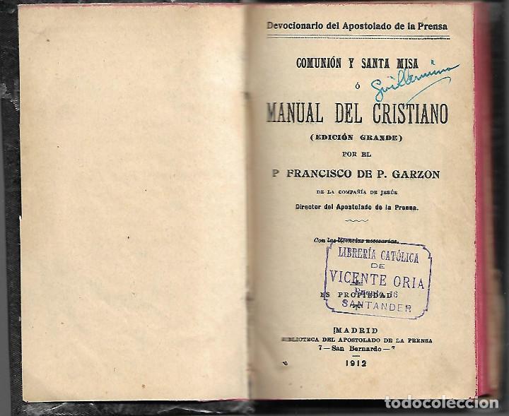 ANTIGUO LIBRO MANUAL DEL CRISTIANO COMUNION Y SANTA MISA DE 1912 (Libros Antiguos, Raros y Curiosos - Religión)