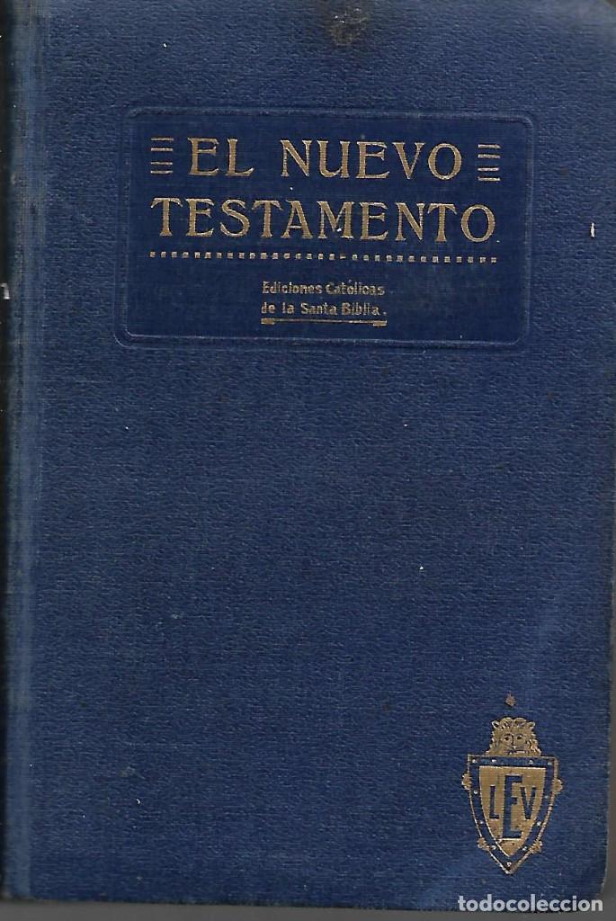 ANTIGUO LIBRO LA SANTA BIBLIA EL NUEVO TESTAMENTO EDICION COMPLETA 1916 (Libros Antiguos, Raros y Curiosos - Religión)