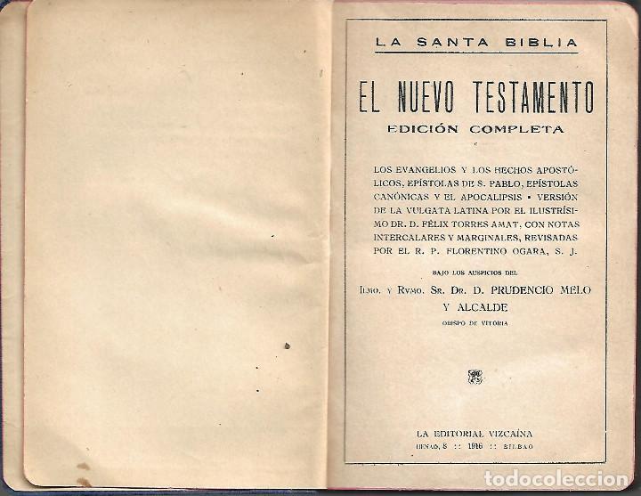 Libros antiguos: ANTIGUO LIBRO LA SANTA BIBLIA EL NUEVO TESTAMENTO EDICION COMPLETA 1916 - Foto 2 - 252040125
