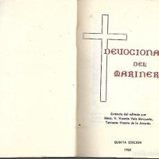 Libros antiguos: ANTIGUO LIBRO DEVOCIONARIO DEL MARINERO 1968. Lote 252041435