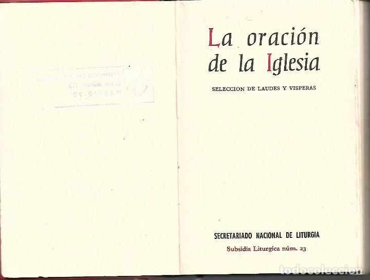 Libros antiguos: ANTIGUO LIBRO LA ORACION DE LA IGLESIA SELECCION DE LAUDES Y VISPERAS DE 1974 - Foto 2 - 252043065