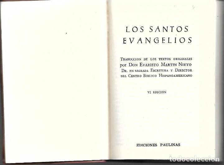 Libros antiguos: ANTIGUO LIBRO LOS SANTOS EVANGELIOS DE 1971 - Foto 2 - 252044250