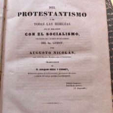 Livres anciens: DEL PROTESTANTISMO Y DE TODAS LAS HEREJIAS - AUGUSTO NICOLAS - 1853. Lote 252140425