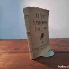 Libri antichi: EL ALMA DE SANTA TERESA DEL NIÑO JESUS - P. IGNACIO CASANOVAS - BALMESIANA, 1942, BARCELONA. Lote 252389200