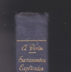 Libros antiguos: LOS SACRAMENTOS EXPLICADOS POR J. GILI MONTBLANCH AÑO 1905. Lote 253210050
