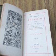 Libros antiguos: EL CAMINO AL CIELO - LA ORACIÓN DE LA MAÑANA Y DE LA NOCHE LA SANTA MISA, LAS VÍSPERAS LA SEMANA SA. Lote 253921680